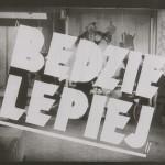 Bedzie_leepiej_N27240_02990 - Kopia